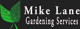 Mike Lane Gardening Services | Droitwich, Worcester